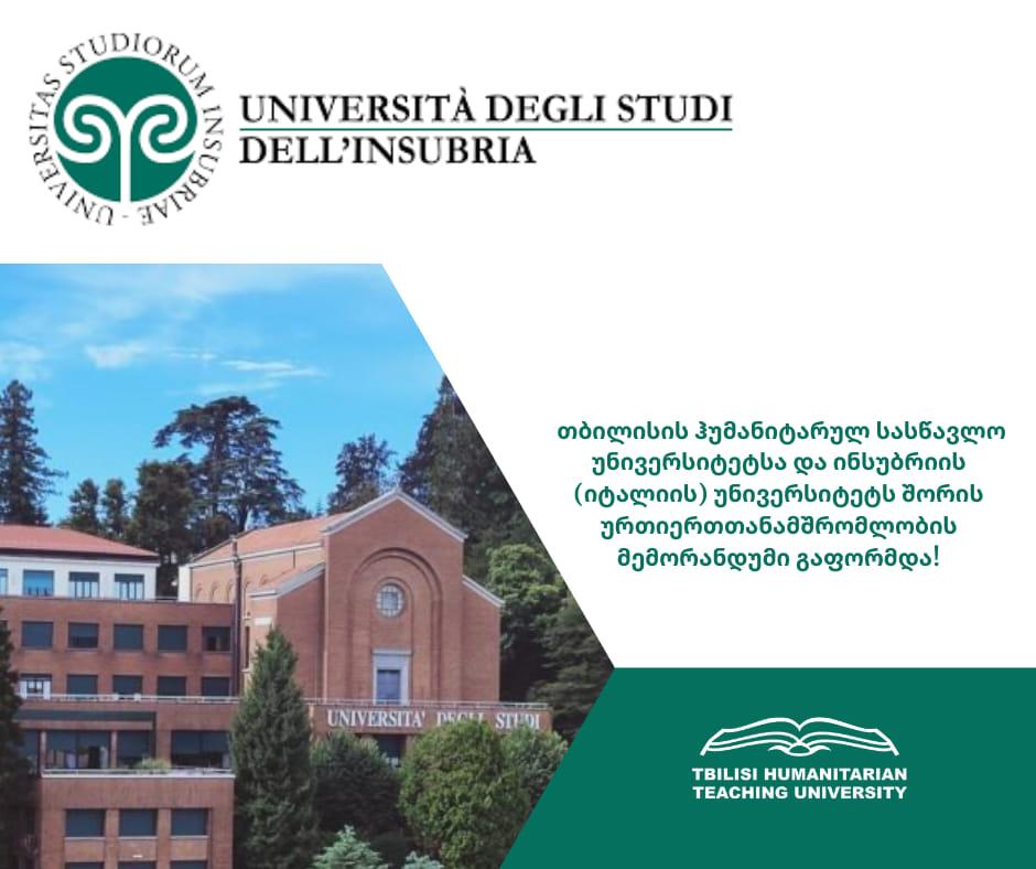 თბილისის ჰუმანიტარულ სასწავლო უნივერსიტეტსა და ინსუბრიის (იტალიის) უნივერსიტეტს შორის გაფორმდა ურთიერთთანამშრომლობის მემორანდუმი
